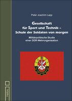 Lapp: Gesellschaft für Sport und Technik - Schule der Soldaten von morgen - Neu im Helios-Verlag