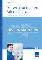 """Neuerscheinung vom Spitta Verlag """"Der Weg zur eigenen Zahnarztpraxis"""""""