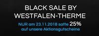 Black Sale by Westfalen-Therme 25 % sparen am 23.11.