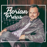 """Florian Präus - """"Du hast mir den Himmel versprochen"""""""