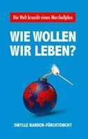 """""""Die Welt braucht einen Marshallplan"""""""