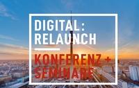 Digital:Relaunch - Digitalisierung erfolgreich umsetzen.