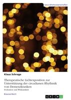 Der Einsatz von Licht in der Pflege von Demenzkranken