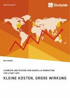 Guerilla-Marketing: Frischer Wind für Werbebotschaften