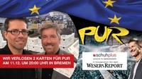 Gewinnspiel vom Übergrößen-Schuhspezialisten schuhplus: Karten für PUR-Konzert am 11.12. in Bremen