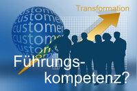 Digitale Transformation - Hemmschuh Führungskompetenzen?