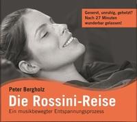 Peter Bergholz - Die Rossini-Reise