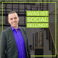 Was ist Social Selling?