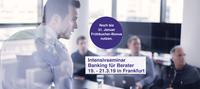 Banking für Berater vom 19. bis 21.03.19 in Frankfurt