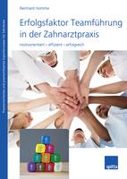 """Neuerscheinung vom Spitta Verlag """"Erfolgsfaktor Teamführung in der Zahnarztpraxis"""""""