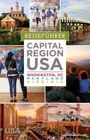 Kompakt, informativ und in deutscher Sprache: Neuer Reiseplaner für die Hauptstadtregion der USA