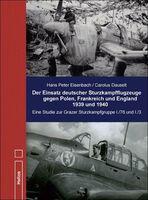 Helios-Verlag: Eisenbach: Der Einsatz deutscher Sturzkampfflugzeuge gegen Polen, Frankreich und England 1939 und 1940