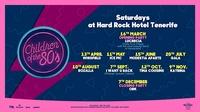 """Hard Rock Hotel Tenerife bestätigt das Line-Up der """"Children of the 80""""s""""-Partyreihe für 2019"""