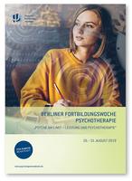 """7. Berliner Fortbildungswoche Psychotherapie """"Psyche am Limit – Leistung und Psychotherapie"""""""
