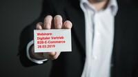 Digitaler Vertrieb und B2B-E-Commerce - Webinare für KMUs