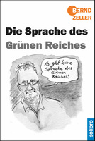 """""""Die Sprache des Grünen Reiches"""" von  Bernd Zeller"""