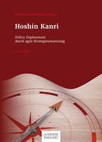 Hoshin Kanri: Policy Deployment durch agile Strategieumsetzung