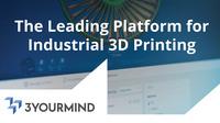 Zukunftsweisend in Additive Manufacturing: 3YOURMIND launcht Software Agile MES für die Automatisierung in der Produktion
