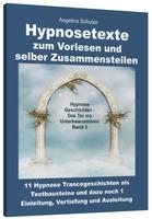 Hypnosetexte zum Vorlesen und selber Zusammenstellen