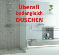 Pflegebad-Studie des ZVSHK: Minimalforderung ebenerdige Dusche mit SANFTLÄUFER-System überall umsetzbar