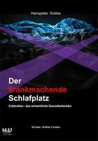 """Rezension zum Buch """"Der krankmachende Schlafplatz, Erdstrahlen - das verheimlichte Gesundheitsrisiko"""""""