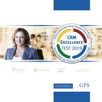 CRM Excellence Test 2019 zeigt Stärken und Schwächen führender Systeme
