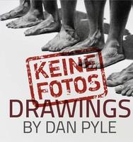 showimage KEINE FOTOS - DRAWING by Dan Pyle