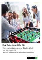 Mit Tischfußball zum Erfolg? So wichtig ist Betriebssport