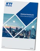 Geschaffen für Extremsituationen: Der neue Produkt-Katalog von KTI