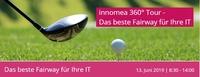 innomea 360° Tour - Das beste Fairway für Ihre IT