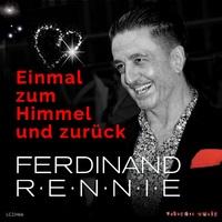 Einmal zum Himmel und zurück - Ferdinand Rennie