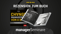 """Testgelesen - managerSeminare nimmt das Buch """"Changemanagement von A bis Z"""" unter die Lupe"""