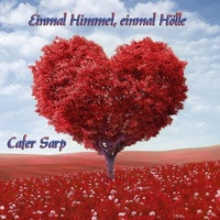 Einmal Himmel Einmal Hölle, die Single von Cafer Sarp