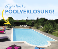 Haus am Pool? Gigantische Pool-Verlosung!