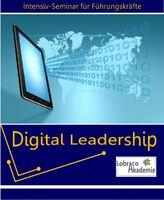 Digital Leadership - neues Seminar für Führungskräfte