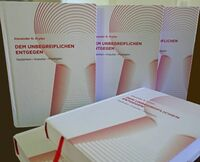 """Buch """"Dem Unbegreiflichen entgegen: Gedanken - Impulse - Predigten"""" erschienen"""
