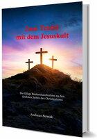 """Zum Teufel mit dem Jesuskult - Nowaks Antwort auf die """"Gottesfrage"""""""