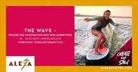 Das ALEXA präsentiert die perfekte Welle