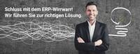 Schluss mit dem ERP-Wirrwarr - Mit den ERP-Experten zur richtigen Lösung