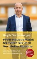 """""""Profi-Hausverkauf: So füllen Sie Ihre Vertriebs-Pipeline"""" - Buch-Neuerscheinung"""