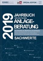 DFPA, EXXECNEWS und PROBERATER-Initiatoren veröffentlichen das Jahrbuch der Deutschen Anlageberatung 2019 - Sachwerte