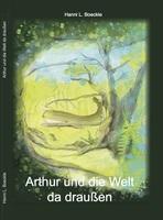 """Neuerscheinung: Kinderbuch """"Arthur und die Welt da draußen"""""""