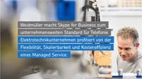 Net at Work nutzt bewährtes Change Management für Einführung von Skype for Business bei Weidmüller