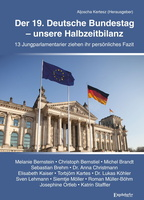 Buch-Neuerscheinung: Der 19. Deutsche Bundestag - Unsere Halbzeitbilanz