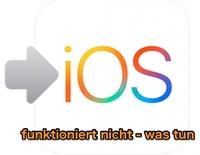 6 Tipps: Move to iOS funktioniert nicht