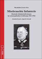 Missbrauchte Infanterie von Fretter-Pico - Neu im Helios-Verlag