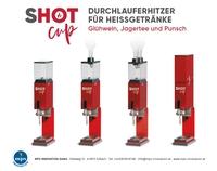 SHOT CUP - Durchlauferhitzer für Glühwein, Punsch und Jagertee