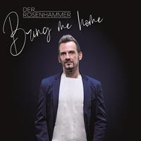 """DER ROSENHAMMER - """"BRING ME HOME"""""""