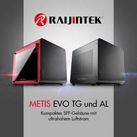 NEUHEIT bei Caseking: Raijintek METIS EVO TG & AL - Kompakte SFF-Gehäuse mit ultrahohem Luftstrom