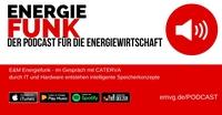 E&M Energiefunk geht als Podcast online - der Podcast für die Energiewirtschaft